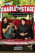 Cover-Bild zu Hanlon Grohl, Virginia: From Cradle to Stage: Stories from the Mothers Who Rocked and Raised Rock Stars
