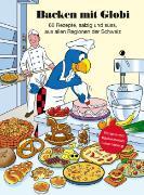 Cover-Bild zu Backen mit Globi von Pfenninger, Walter (Illustr.)
