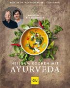 Cover-Bild zu Heilsam kochen mit Ayurveda von Grönemeyer, Dietrich