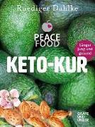 Cover-Bild zu Die Peace Food Keto-Kur von Dahlke, Ruediger