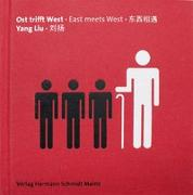 Cover-Bild zu Ost trifft West von Liu, Yang