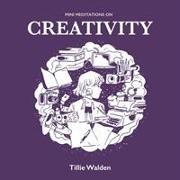Cover-Bild zu Walden, Tillie: Mini Meditations on Creativity