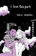 Cover-Bild zu Walden, Tillie: I LOVE THIS PART