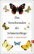 Cover-Bild zu Das Verschwinden der Schmetterlinge von Reichholf, Josef H.