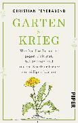 Cover-Bild zu Garten ist Krieg von Feyerabend, Christian