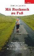 Cover-Bild zu Mit Rucksack zu Fuß (eBook) von Laatsch, Monika