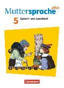 Cover-Bild zu Muttersprache plus 5. Schuljahr. Neue Allgemeine Ausgabe. Schülerbuch von Grünes, Sven