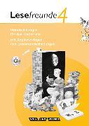 Cover-Bild zu Lesefreunde 4. Schuljahr. Ausgabe 2010. Handreichungen für den Unterricht mit Hör-CD. östliche BL,BE von Gerber, Sabine
