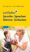 Cover-Bild zu Leitfaden Sprache Sprechen Stimme Schlucken (eBook) von Siegmüller, Julia (Hrsg.)