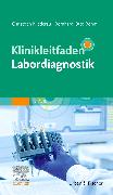 Cover-Bild zu Klinikleitfaden Labordiagnostik von Böhm, Bernhard Otto (Hrsg.)