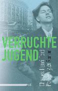 Cover-Bild zu Ford, Charles Henri: Verruchte Jugend (eBook)