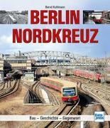 Cover-Bild zu Berlin Nordkreuz von Kuhlmann, Bernd