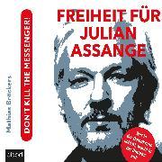 Cover-Bild zu Freiheit für Julian Assange! (Audio Download) von Bröckers, Mathias