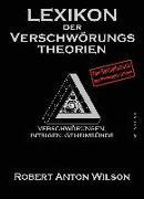 Cover-Bild zu Lexikon der Verschwörungstheorien von Wilson, Robert Anton