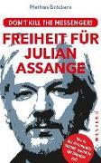 Cover-Bild zu Freiheit für Julian Assange! von Bröckers, Mathias