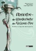 Cover-Bild zu Absinthe - Die Wiederkehr der Grünen Fee von Broeckers, Mathias