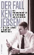 Cover-Bild zu Der Fall Ken Jebsen oder Wie Journalismus im Netz seine Unabhängigkeit zurückgewinnen kann (eBook) von Bröckers, Mathias (Hrsg.)