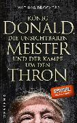 Cover-Bild zu König Donald, die unsichtbaren Meister und der Kampf um den Thron (eBook) von Bröckers, Mathias