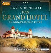 Cover-Bild zu Das Grand Hotel - Die nach den Sternen greifen