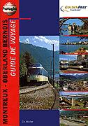 Cover-Bild zu Montreux-Oberland Bernois. Guide de voyage Französisch