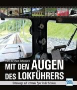 Cover-Bild zu Mit den Augen des Lokführers von Schönborn, Hans-Bernhard