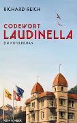 Cover-Bild zu Codewort Laudinella von Reich, Richard