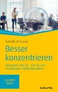Cover-Bild zu Besser konzentrieren (eBook) von Mühlbauer, Gabriele