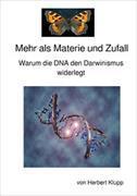 Cover-Bild zu Mehr als Materie und Zufall von Klupp, Herbert