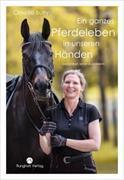 Cover-Bild zu Ein ganzes Pferdeleben in unseren Händen von Claudia, Butry