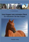 Cover-Bild zu Vom Kopper zum normalen Pferd von Romanazzi, Tanja