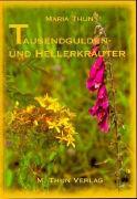 Cover-Bild zu Tausendgulden- und Hellerkräuter von Thun, Maria