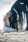 Cover-Bild zu Die heilenden Kräfte der Pferde von Rieger, Alexandra