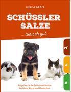 Cover-Bild zu Schüssler Salze ... tierisch gut von Grafe, Helga