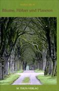 Cover-Bild zu Bäume, Hölzer und Planeten von Thun, Maria