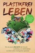 Cover-Bild zu Plastikfrei leben von Held, Plastik