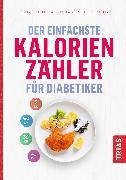 Cover-Bild zu Der einfachste Kalorienzähler für Diabetiker (eBook) von Cheyette, Chris