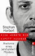 """Cover-Bild zu """"Ich musste sie kaputt machen."""" (eBook) von Harbort, Stephan"""