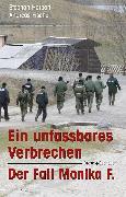Cover-Bild zu Ein unfassbares Verbrechen (eBook) von Fischer, Andreas