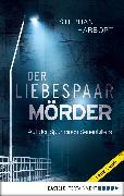 Cover-Bild zu Der Liebespaar-Mörder (eBook) von Harbort, Stephan