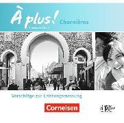 Cover-Bild zu À plus! Charnières. Nouvelle édition. Vorschläge zur Leistungsmessung. CD-Extra von Nikolic, Lara