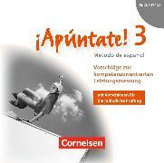 Cover-Bild zu ¡Apúntate! 3. Vorschläge zur kompetenzorientierten Leistungsmessung von Gramss, Philippa