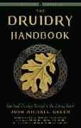 Cover-Bild zu Druidry Handbook (Weiser Classics): Spiritual Practice Rooted in the Living Earth von Greer, John Michael