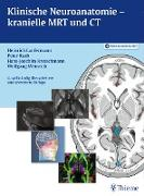 Cover-Bild zu Klinische Neuroanatomie - kranielle MRT und CT (eBook) von Lanfermann, Heinrich (Hrsg.)