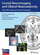 Cover-Bild zu Cranial Neuroimaging and Clinical Neuroanatomy von Lanfermann, Heinrich (Hrsg.)