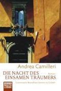 Cover-Bild zu Die Nacht des einsamen Träumers von Camilleri, Andrea