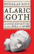 Cover-Bild zu Boin, Douglas (Saint Louis University): Alaric the Goth