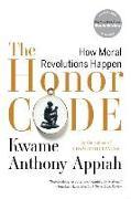 Cover-Bild zu Appiah, Kwame Anthony (New York University): The Honor Code