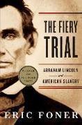 Cover-Bild zu Foner, Eric (Columbia University): The Fiery Trial