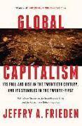 Cover-Bild zu Frieden, Jeffry A. (Harvard University): Global Capitalism