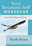 Cover-Bild zu Peyton, Sarah: Your Resonant Self Workbook